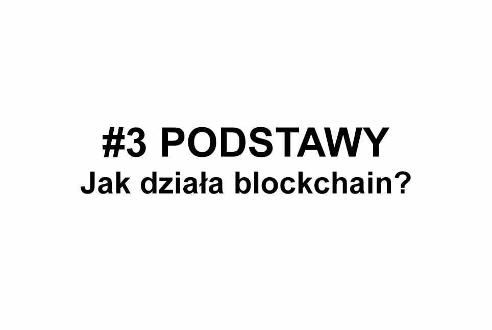 Jak działa blockchain