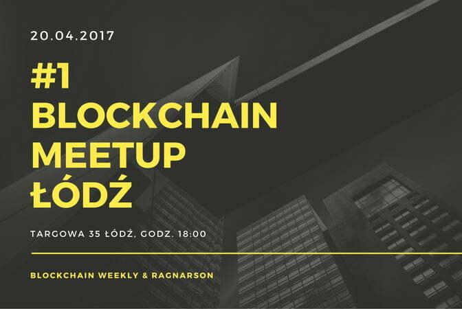 Blockchain Meetup w Łodzi