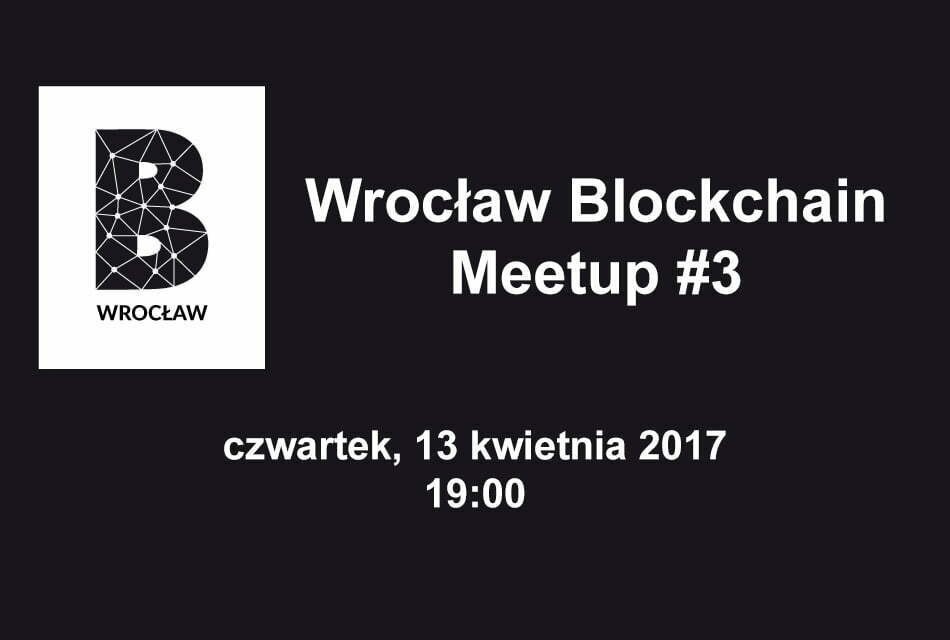 Wrocław Blockchain Meetup