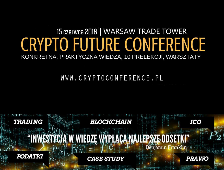 15.06.2018 – Konferencja CryptoFuture – 15% zniżki na hasło BITHUB