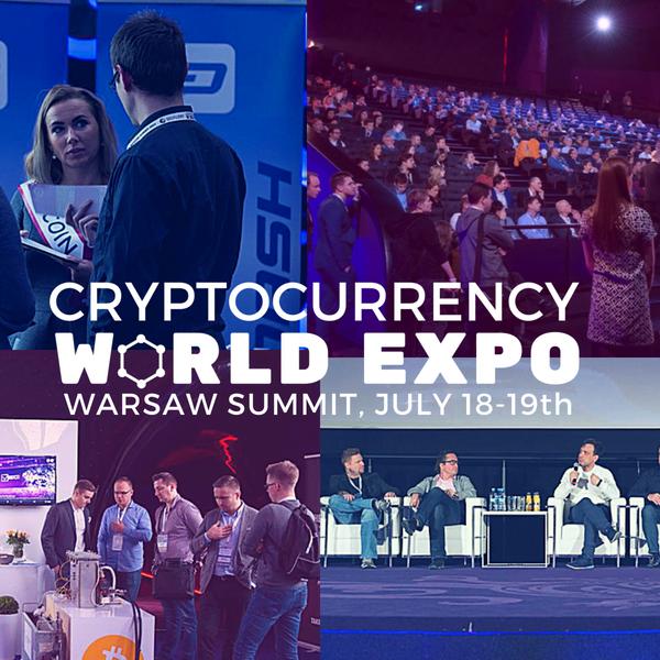 Cryptocurrency World Expo – Warsaw Summit już 18-19 lipca w Warszawie!