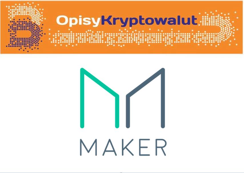 Maker opis kryptowaluty
