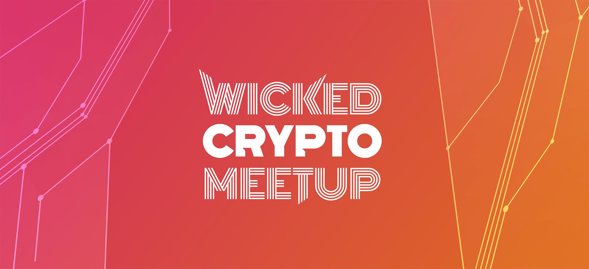 02.10.2018 – Wicked Crypto Meetup #9