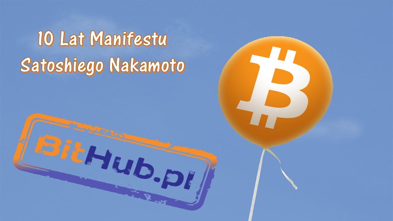 10 lat manifestu Satoshiego Nakamoto
