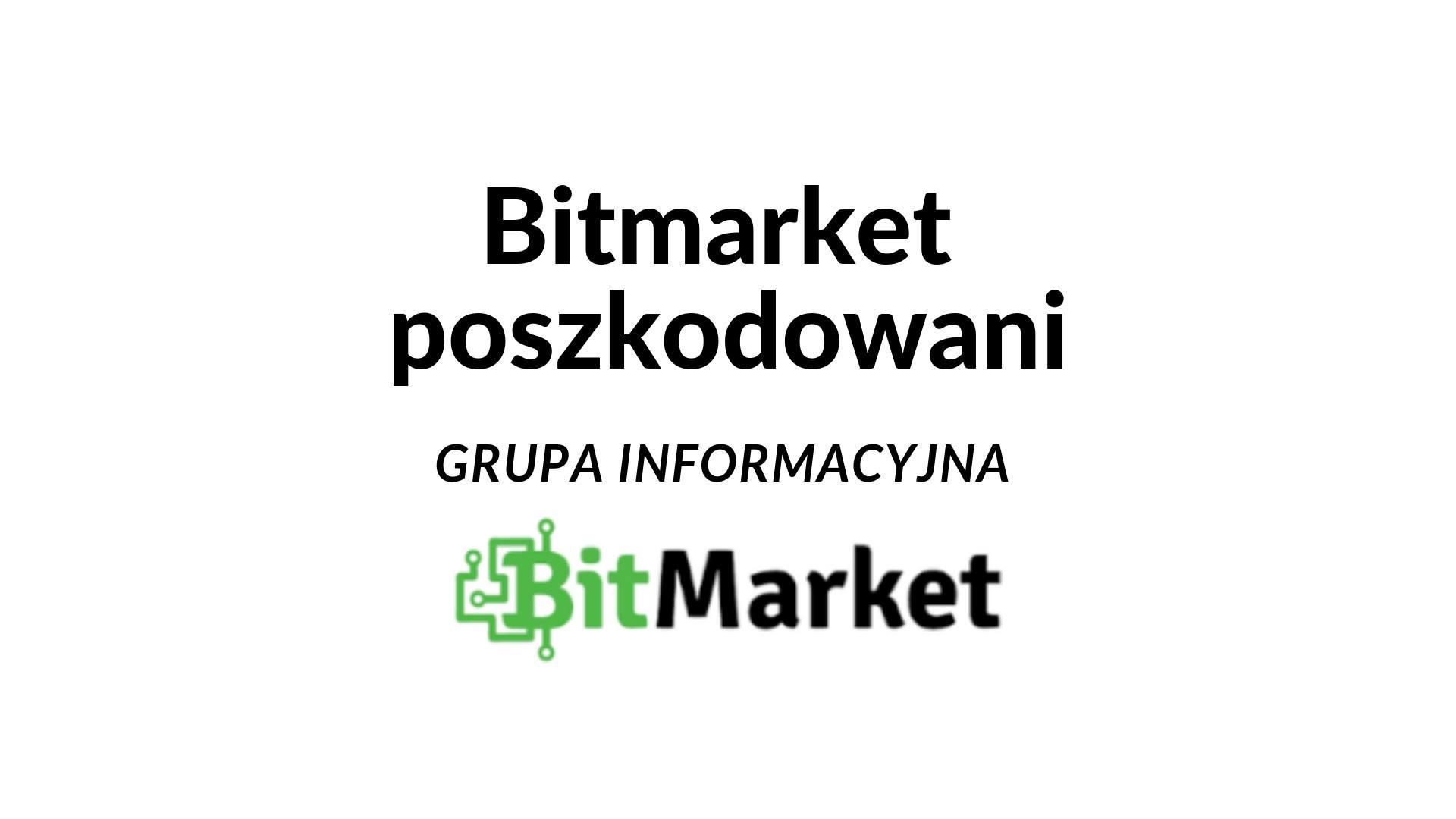 Wiadomości Bitmarket Poszkodowani – Kwestie informacyjne i koordynacja działań