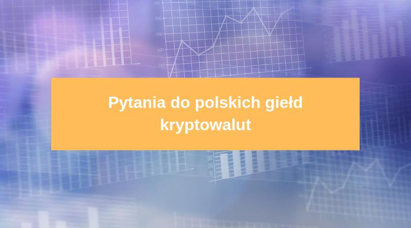 Do polskich giełd kryptowalut