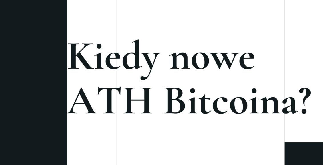 Stokarz czyta rynek #14 - Czy zobaczymy jeszcze nowe ATH Bitcoina